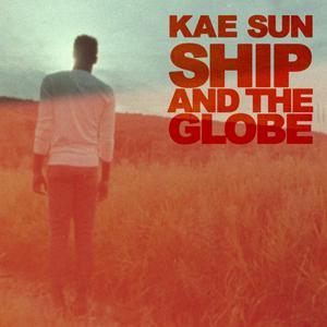KaeSun-ShipandTheGlobe(Cover)_300